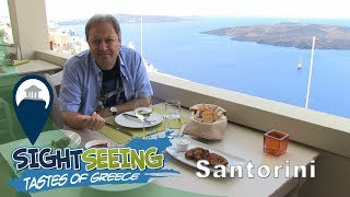 Santorini | Local tastes of Santorini
