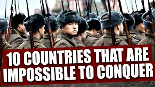 Video Top 10 countries that are impossible to conquer MP3, 3GP, MP4, WEBM, AVI, FLV Oktober 2018