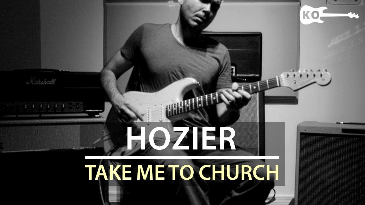 Hozier – Take Me to Church – Electric Guitar Cover by Kfir Ochaion
