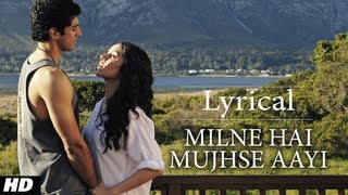 Milne Hai Mujhse Aayi Aashiqui 2 Full Song with Lyrics | Aditya Roy Kapur, Shraddha Kapoor