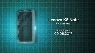Lenovo K8 Note - Launch Event | 9th August