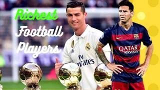 Video កីឡាករបាល់ទាត់ដែលមានទ្រព្យសម្បត្តិច្រើនជាងគេទាំង១០នៅលើពិភពលោក Ten Richest Footballers in the World MP3, 3GP, MP4, WEBM, AVI, FLV April 2019
