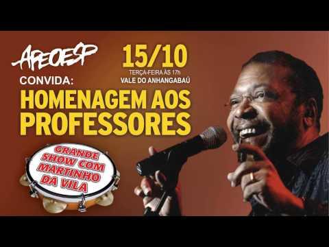 Festa do Dia dos Professores - Martinho da Vila - 15/10 - 17h no Anhangabaú