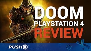 DOOM PS4 Review | PlayStation 4 Gameplay | To Hell and Back Again