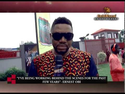ACTOR ERNEST OBI: I VE BEING WORKING BEHIND THE SCENES FOR THE PAST FEW YEARS