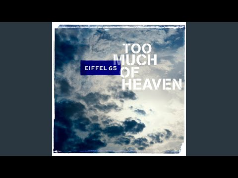 Too Much Of Heaven (Album Mix)