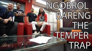 Gofar Hilman | Ngobrol Bareng The Temper Trap