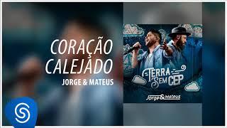 image of Jorge & Mateus - Coração Calejado [Terra Sem CEP] (Áudio Oficial)
