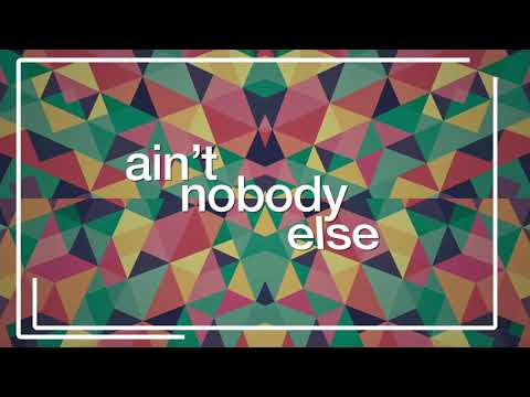 Sammy Porter & George Mensah - Ain't Nobody Else (Lyric Video)