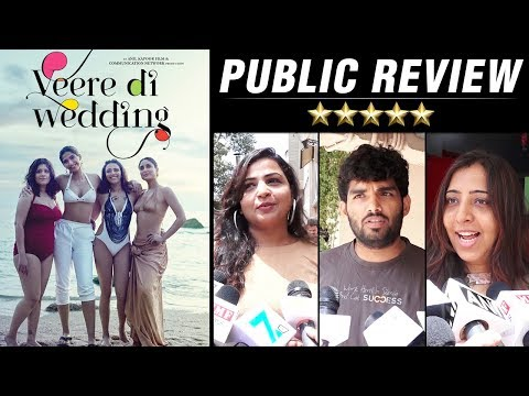 Veere Di Wedding PUBLIC REVIEW | FIRST DAY FIRST S
