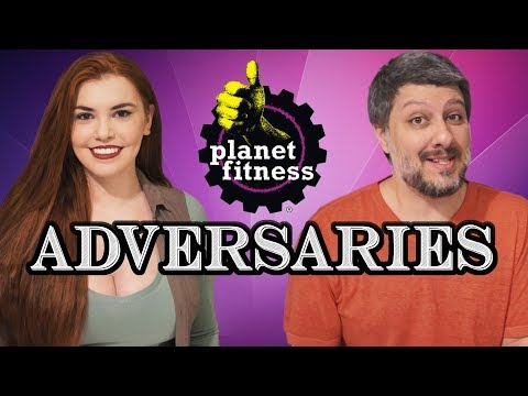 Planet Fitness (ADVERSARIES №62)
