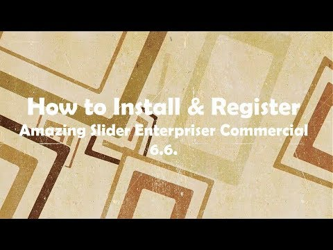 How to Install and Register Amazing Slider Enterprise Commercial 6.6   Tutorial