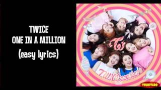 Artist   : TWICESong     : One In a MillionAlbum : TWICE COASTERCredits for the song : JYP EntertainmentNO COPYRIGHT INFRINGEMENT INTENDED!