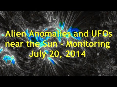 Alien Anomalies and UFOs near the Sun – Monitoring July 20, 2014