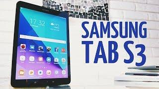 Полный обзор Samsung Galaxy Tab S3