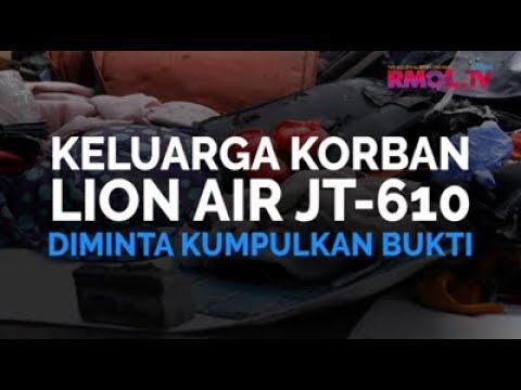 Keluarga Korban Lion Air JT-610 Diminta Kumpulkan Bukti