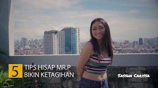 Download Video 5 Tips Hisap Mr P Ini Bikin Ketagihan   Tips Malam Jumat Ep. 019   Sassha Carissa MP3 3GP MP4