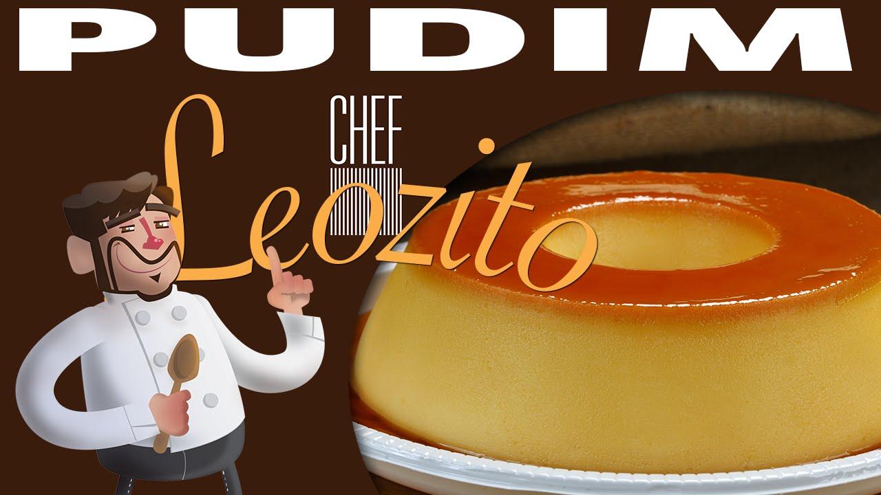 Pudim – Chef Leozito e Cia #8