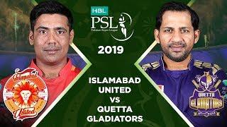 Match 6: Full Match Highlights Islamabad United vs Quetta Gladiators   HBL PSL 4   2019