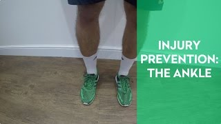 Injury Prevention: The Ankle