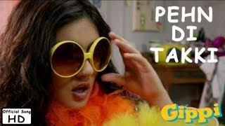 Pehn Di Takki - Full Song - Gippi