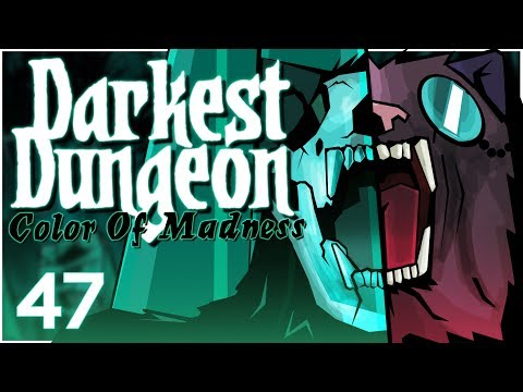 Baer Plays Darkest Dungeon: The Color Of Madness (Ep. 47)