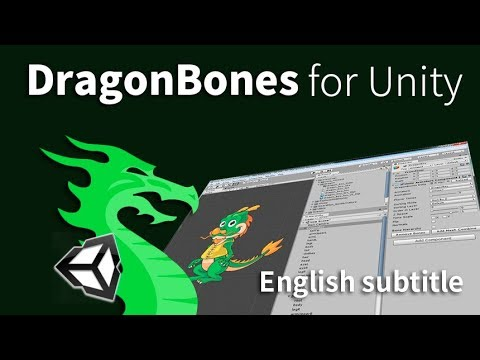 DragonBones for Unity package (English subtitle)