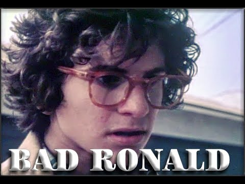 Bad Ronald  (as Described By Adam Carolla)