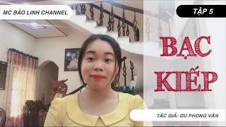 Tập 5 Bạc Kiếp | Truyện Ngắn Kết Thúc Gian Nan, [Độc Quyền] Ngoại Truyện