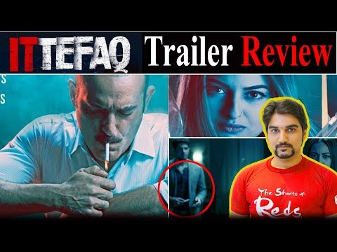 Ittefaq 2017 | Trailer Review | Sidharth Malhotra, Sonakshi Sinha, MUST WATCH trailer Breakdown