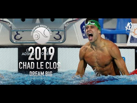 Chad Le Clos ● Dream Big | Motivational Video | 2019 - Hd