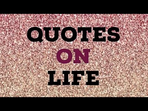 Happiness quotes - Quotes on life
