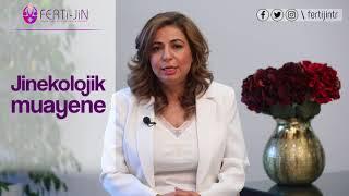 Op. Dr. Seval Taşdemir - Jinekolojik Muayene