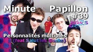 Video Minute Papillon #39 Personnalité Multiple Ft Salut les Geeks MP3, 3GP, MP4, WEBM, AVI, FLV Juni 2017