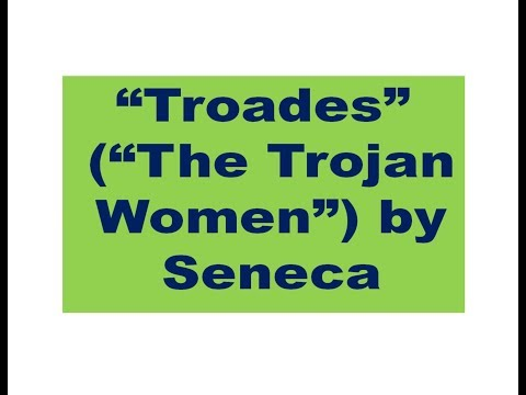 "Summary Of ""Troades"" (""The Trojan Women"") By Seneca Discussed In Hindi"