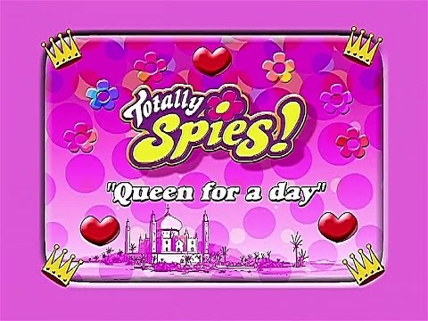 Totally Spies! Season 1 - Episode 12 (Queen for a Day)