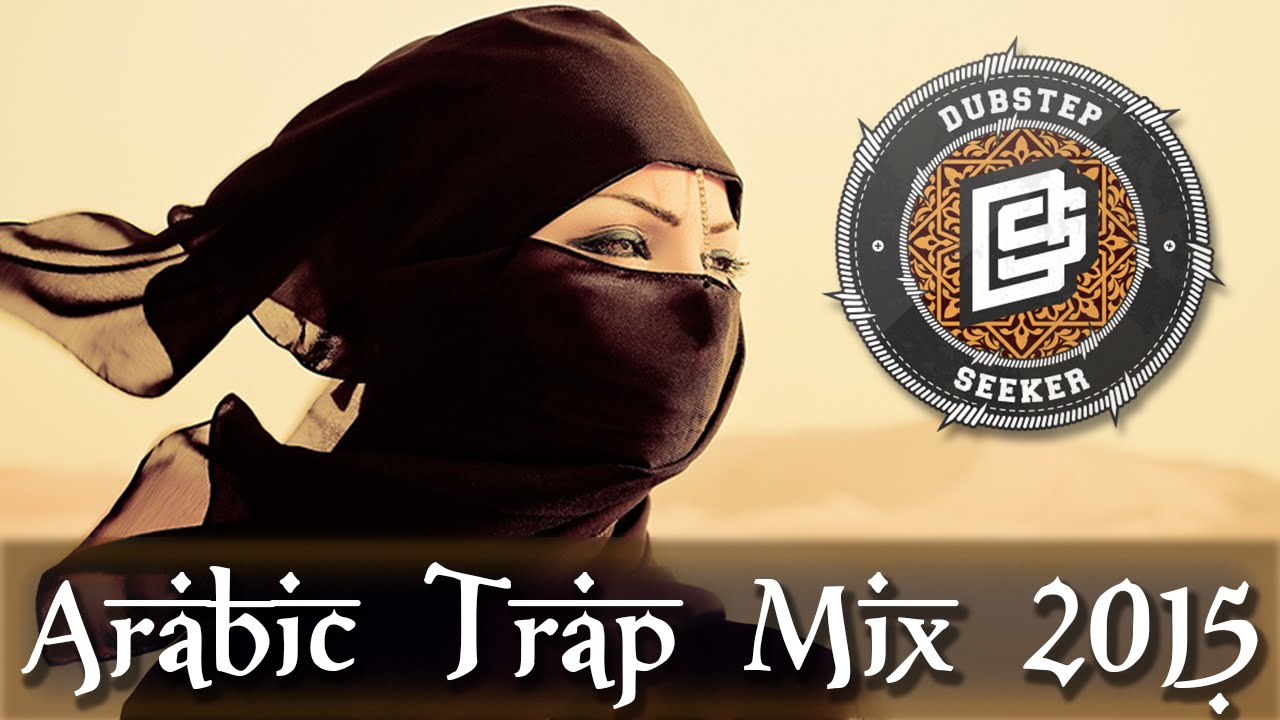 Songs in best arabic trap music mix 2015 youtube for Arabic house music