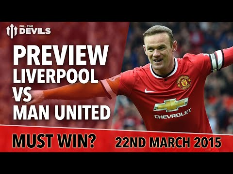 Must Win! | Liverpool vs Manchester United | Match Preview