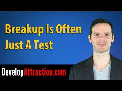 Breakup Is Often Just A Test