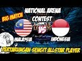Video Pertarungan Sengit Pro Player Indo & Malay Indonesia vs Malaysia NATIONAL ARENA CONTEST 21/10/2017
