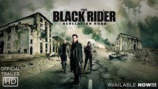 Watch The Black Rider: Revelation Road (2014) Online Free Putlocker