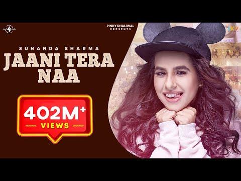 Jaani Tera Naa Song – Sunanda Sharma