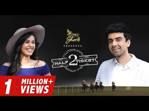 Half Ticket 2   Short Film   Naveen Kasturia   Gunjan Malhotra   Cheers!