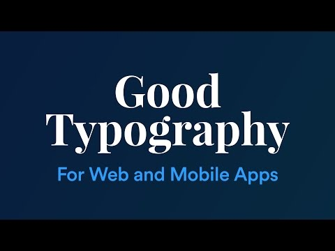 Improving Web and Mobile App Typography - 5 basic guidelines (видео)