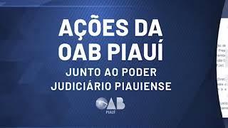 Ações OAB Piauí junto ao Judiciário
