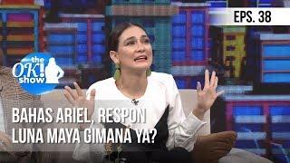 Video [THE OK! SHOW] Bahas Ariel, Respon Luna Maya Gimana Ya? [28 Januari 2019] MP3, 3GP, MP4, WEBM, AVI, FLV Mei 2019