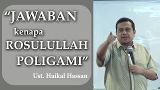 Video Jawaban Kenapa Rosulullah POLIGAMI - Ust Haikal Hasan MP3, 3GP, MP4, WEBM, AVI, FLV November 2018