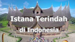 Istana Terindah di Indonesia