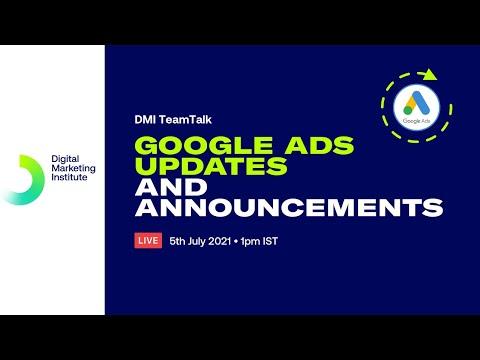 Google Ads updates and announcements | DMI TeamTalk | Digital Marketing Institute