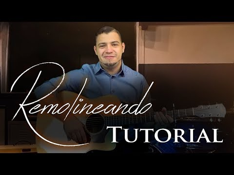 🎶 REMOLINEANDO - Guitarra Tutorial 🎶